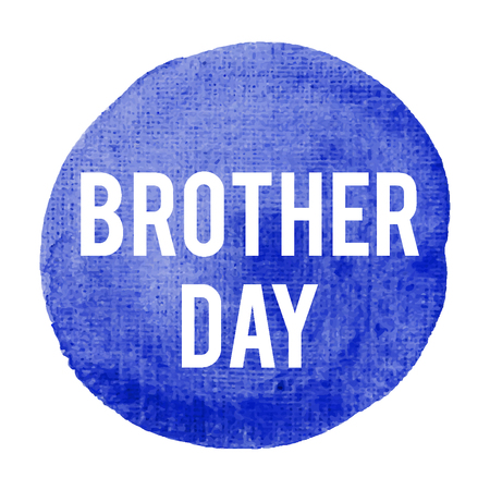 written: National Brother Day Holiday, celebration, card, poster, lettering, words, text written on painted background vector illustration. Illustration