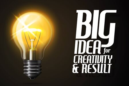 Vector realistic glowing light bulb. Banner with slogan -Big Idea for creativity and result-. Ilustração