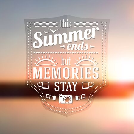 but: Summer ends but memories stay typographic message on the late summer sunshine background. Vector
