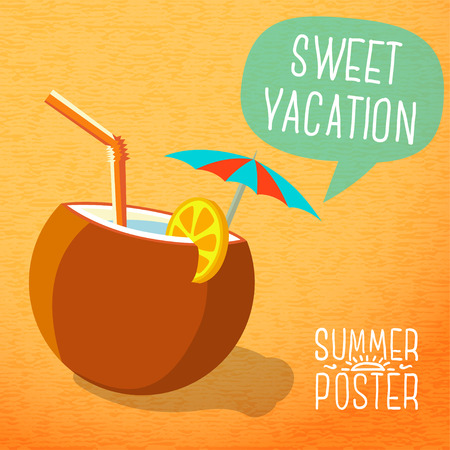 Cute summer poster -beach cocktail in coconut with umbrella and lemon slice, speech bubble for your text. Vector. Vector