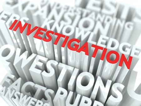 Investigation Concept The Word of Red Color Located over Text of White Color