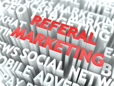 referrer: Referal Marketing Concept  The Word of Red Color Located over Text of White Color