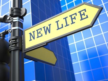 New life - Road Sign  Motivation Slogan on Blue Background  photo