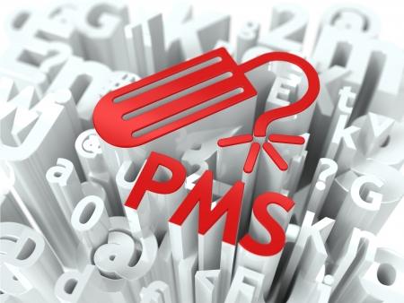 premenstrual: Red PMS  premenstrual  syndrome  on Alphabet Background  Humorous Warning
