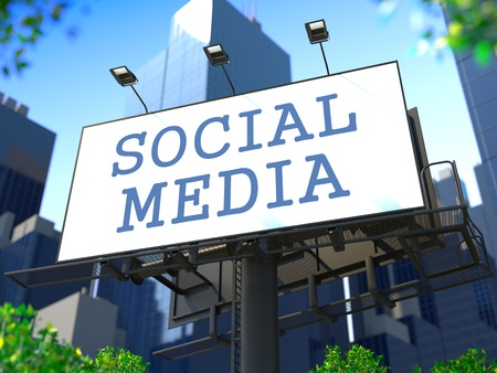 Social Media Concept  Billboard on the Background of a Modern Business Center  Business Concept for Your Blog or Publication Stock Photo - 19974624