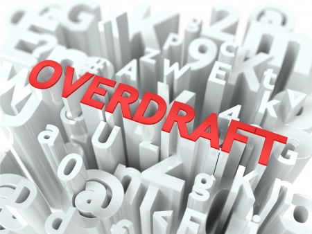 overdraft: Overdraft - Wordcloud Concept  The Word in Red Color, Surrounded by a Alphabet Cloud