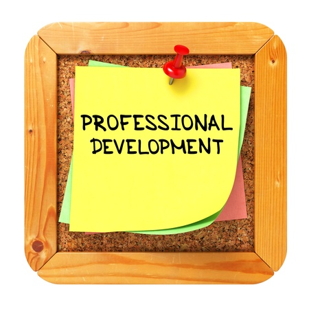 Professional Development, Yellow Sticker on Cork Bulletin or Message Board  Business Concept  3D Render Stock Photo - 21362068