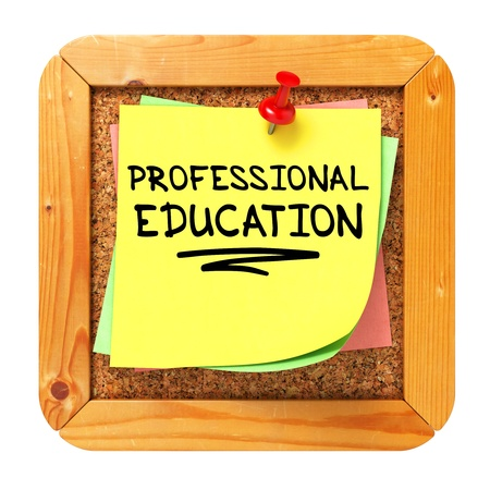 Professional Education, Yellow Sticker on Cork Bulletin or Message Board  Business Concept  3D Render Stock Photo - 21362070