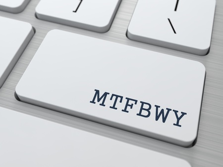 key words art: MTFBWY - May the Force Be with You. Internet Concept. Button on Modern Computer Keyboard.