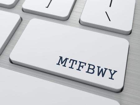 MTFBWY - Moge de Kracht met u zijn. Internet Concept. Knop op moderne computer toetsenbord. Stockfoto