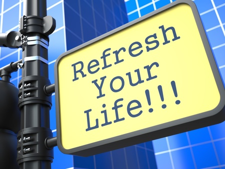 Business Concept  Refresh Your Life Roadsign on Blue Background