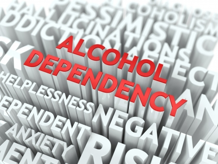 dependency: Alcohol Dependency - Wordcloud Medical Concept. The Word in Red Color, Surrounded by a Cloud of Words Gray.