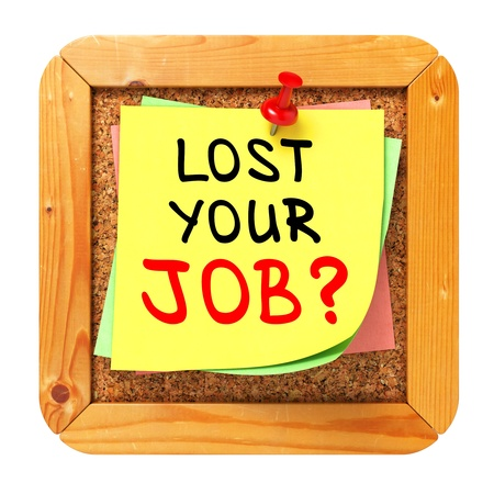 Lost Your Job?, Yellow Sticker on Cork Bulletin or Message Board. Business Concept. 3D Render. Stock Photo - 21362233