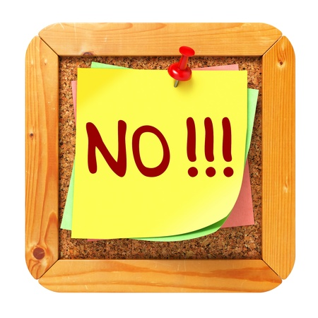 NO!!!, Yellow Sticker on Cork Bulletin or Message Board. Business Concept. 3D Render.