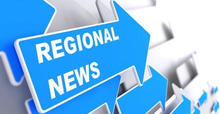 """regional: Noticias Regionales - Concepto de la Informaci�n. Flecha azul con """"Noticias Regionales"""", lema sobre un fondo gris. Render 3D. Foto de archivo"""