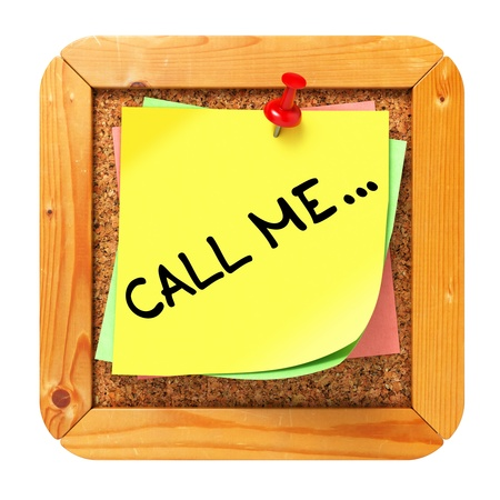 Call Me, Yellow Sticker on Cork Bulletin or Message Board. Business Concept. 3D Render. Stock Photo - 21818251