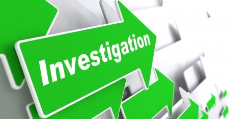 """Investigation - Information Background. Green Arrow with """"Investigation"""" Slogan on a Grey Background. 3D Render."""