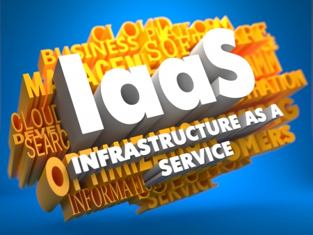 IAAS - Infrastructure-as-a-Service - on  Yellow WordCloud on Blue Background. photo
