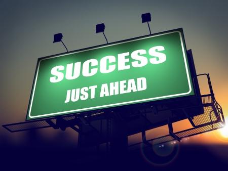 just ahead: Success Just Ahead - Green Billboard on the Rising Sun Background.