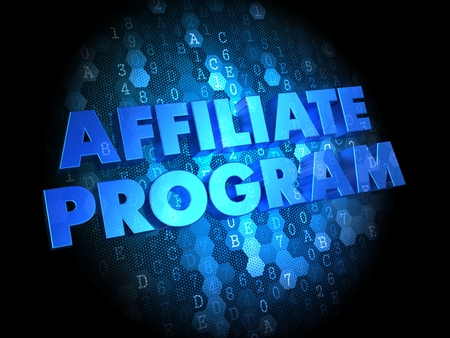 affiliate: Affiliate Program - Blue Color Text on Digital Background. Stock Photo