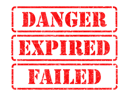 unaccepted: Danger, Expired, Failed - Inscriptions on Red Rubber Stamps Isolated on White.