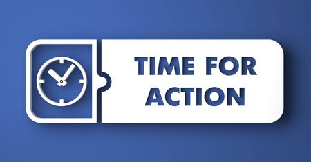 Time For Action Concept. White Button on Blue Background in Flat Design Style. photo