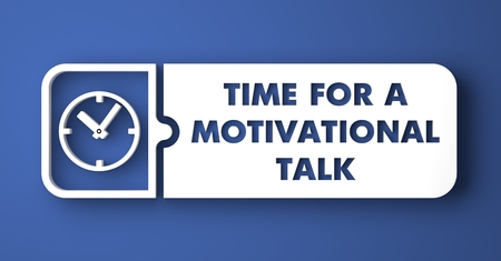 Time for Motivational Talk Concept. White Button on Blue Background in Flat Design Style. photo