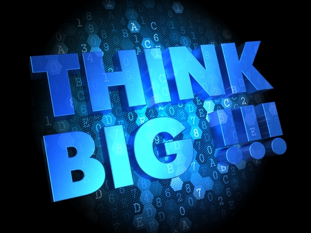 Think Big - Text in Blue Color on Dark Digital Background. photo