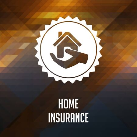 Home Insurance Concept. Retro label design. Hipster background made of triangles, color flow effect. Stock Photo - 26340270