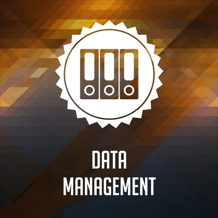 structuring: Data Management Concept. Retro label design. Hipster background made of triangles, color flow effect.