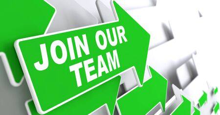 join the team: Join Our Team Concept. Green Arrows on a Grey Background Indicate the Direction.