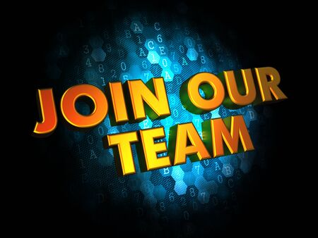 Join Our Team Concept. Golden Color Text on Dark Blue Digital Background. Stock Photo - 27085472