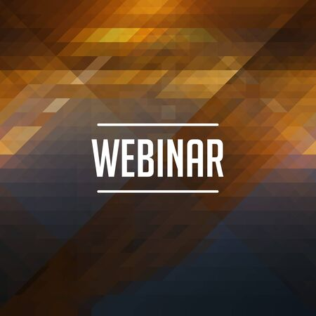 Webinar Concept. Retro design. Hipster background made of triangles, color flow effect. photo