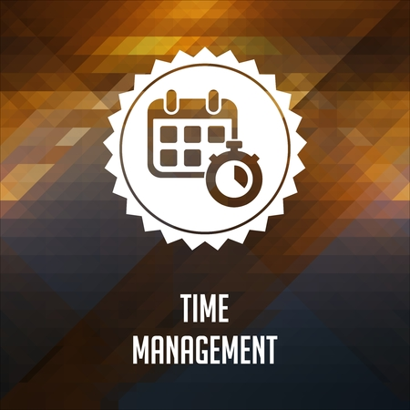 Time Management. Retro label design. Hipster background made of triangles, color flow effect. Stock Photo