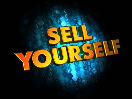 Sell Yourself  - Gold 3D Words on Dark Digital Background  photo