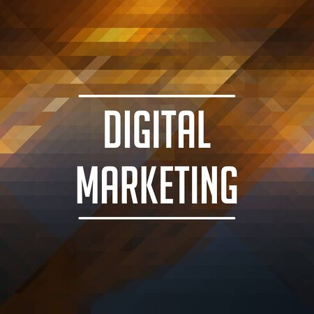 Digital Marketing Concept. Retro Label Design. Hipster Background Made of Triangles, Color Flow Effect. photo