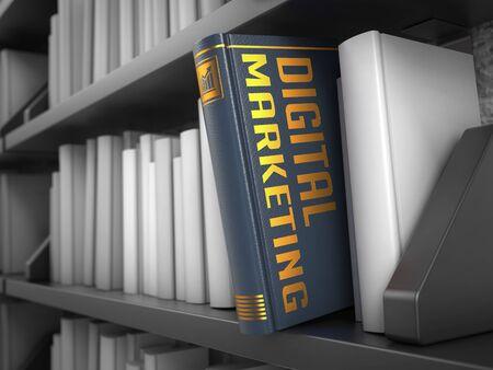 bookshelf digital: Digital Marketing - Gray Book on the Black Bookshelf between white ones
