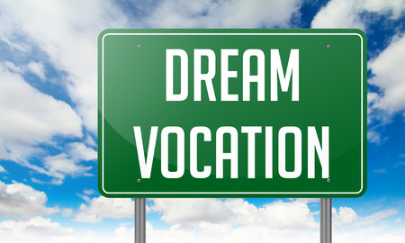 Highway Signpost with Dream Vocation wording on Sky Background. photo