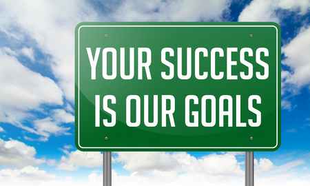 Highway Signpost with Your Success is Our Goals Slogan on Sky Background. Stock Photo
