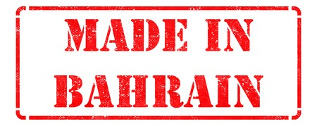 transnational: Made in Bahrain - Inscription on Red Rubber Stamp Isolated on White.