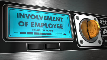 involvement: Involvement of Employee - Inscription in Display on Vending Machine. Business Concept. Stock Photo