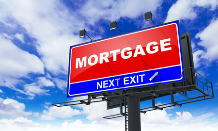 repayment: Mortgage - Red Billboard on Sky Background. Business Concept.