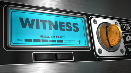 testify: Witness - Inscription on Display of Vending Machine. Business Concept. Stock Photo