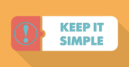 straightforward: Keep It Simple Button in Flat Design with Long Shadows on Blue Background.
