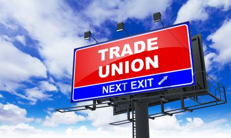 relaciones laborales: Sindicatos - Red Billboard en el fondo del cielo. Concepto de negocio. Foto de archivo