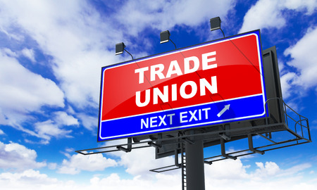 legality: Trade Union - Red Billboard on Sky Background. Business Concept.