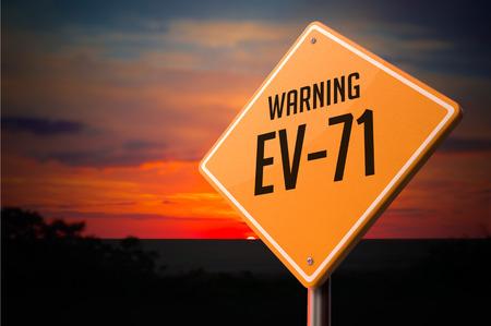 EV-71 on Warning Road Sign on Sunset Sky Background.