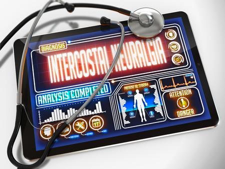 neuralgia: Intercostal Neuralgia - Diagnosis on the Display of Medical Tablet and a Black Stethoscope on White Background.