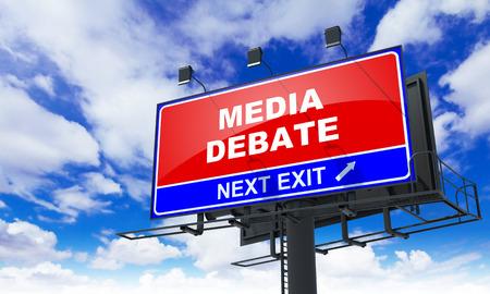 election debate: Media Debate Inscription on Red Billboard on Sky Background.