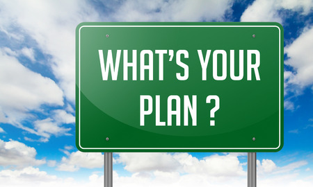career timing: Whats Your Plan with Local Search Marketing wording on Sky Background,